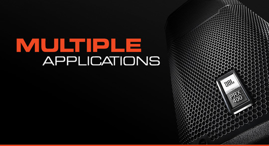 JBL PRX400 Series Multiple Applications